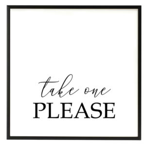 Take One Favors Black and White Script Sign in the Something Borrowed Wedding Closet | 48 Fields Farm in Leesburg, VA