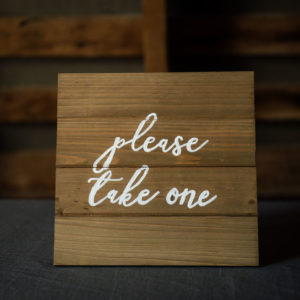 Take One Favors Rustic Wood Sign in the Something Borrowed Wedding Closet | 48 Fields Farm in Leesburg, VA